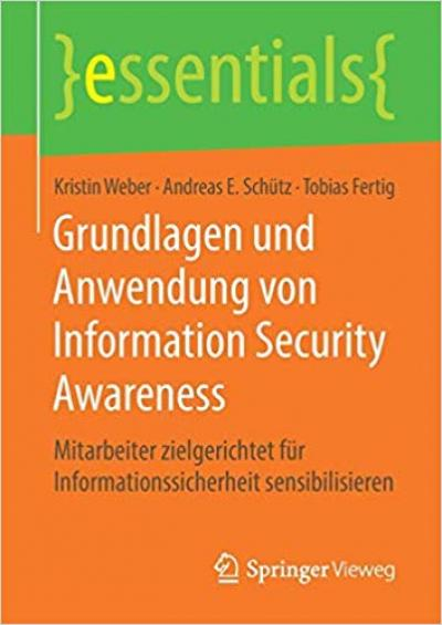 Information Security Awareness: Grundlagen und Anwendung